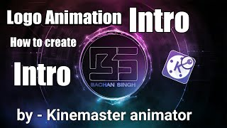 كيفية إنشاء الرسوم المتحركة مقدمة في المحمول مع kinemaster • BS