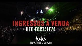 UFC Fortaleza 2019: Ingressos à venda
