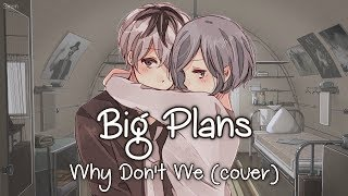 Nightcore - Big Plans (Switching Vocals) - (Lyrics) MP3