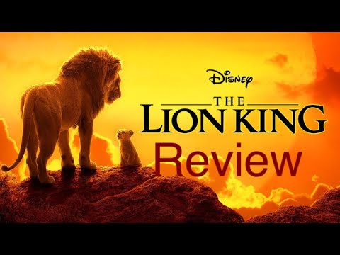 (SPOILERS!) Disney's The Lion King (2019) Review!
