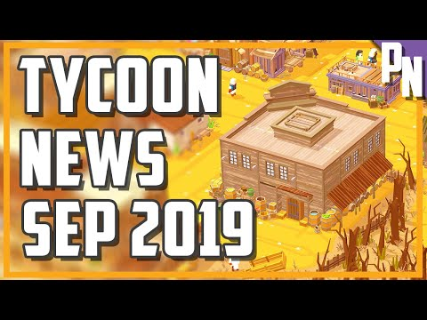 Tycoon Simulation and Business Management Game News - September 2019