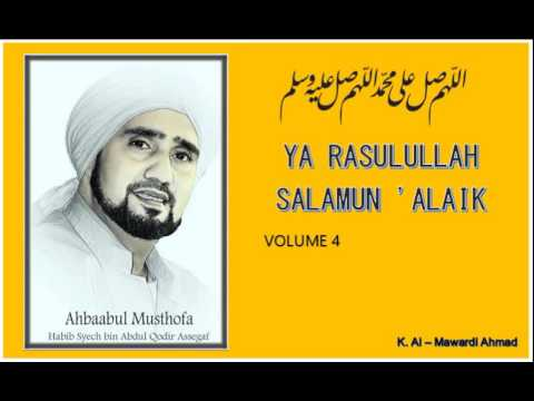 Habib Syech : Ya Rasulullah salamun 'alaik - vol4 Mp3