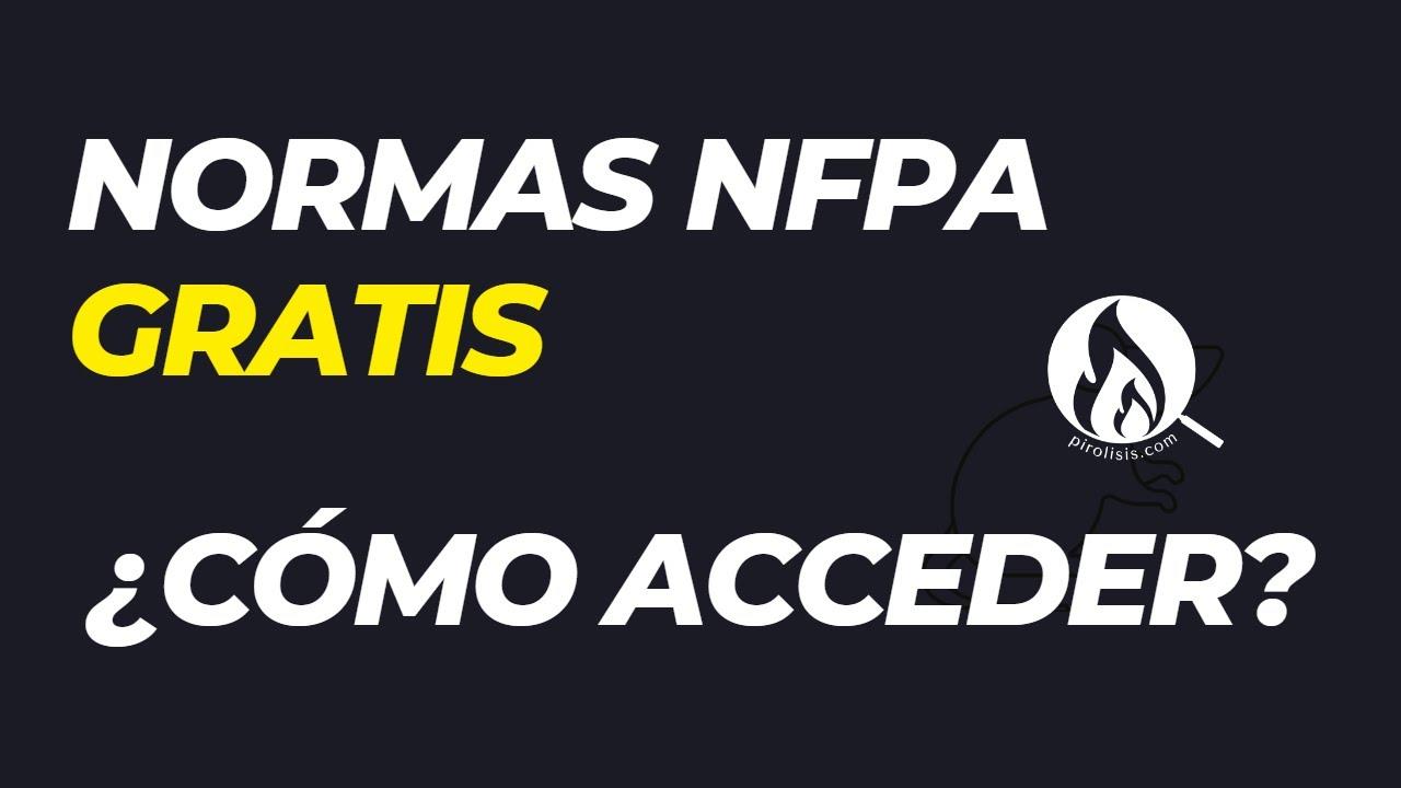 Cómo acceder a Normas NFPA gratis
