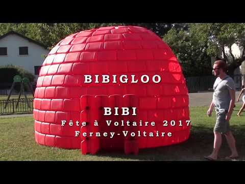 BIBI - visual art installation - THE BIBIGLOO - Ferney Voltaire 2017