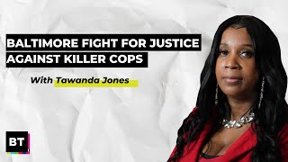 Baltimore Fights For Justice Against Killer Cops