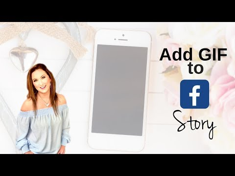 Facebook Story Tutorial: How To Add Animated GIF On IPhone