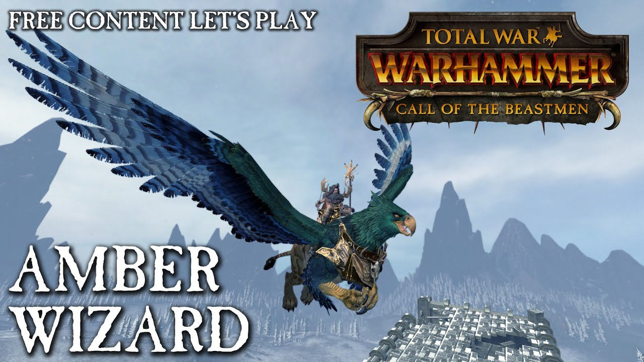 Total War: WARHAMMER - Amber Wizard Let's Play (FreeLC)