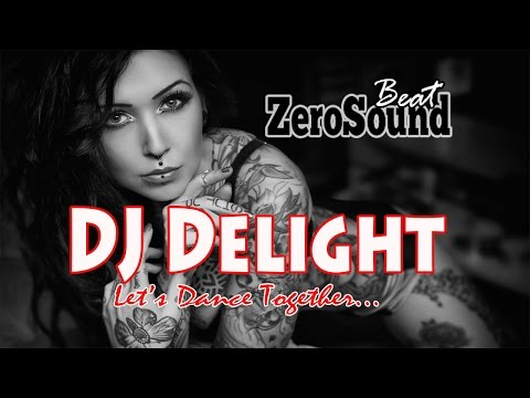 DJ Delight | Let's Dance Together