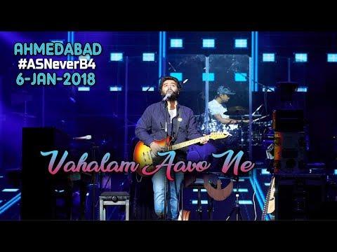 Arijit Singh Live Ahmadabad | Vahalam Aavo Ne | Beautiful Gujrati Song | #AsNeverB4 | 6-Jan-2019