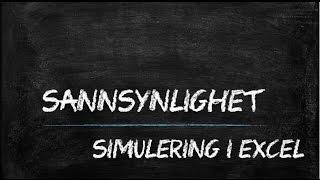 Sannsynlighet - Simulering ved hjelp av Excel (kast av en terning)