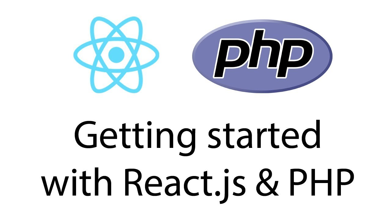 Getting started with React.js & PHP
