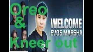 Oreo amp Kneer Outkeluar!!! Welcome EVOS Marsha