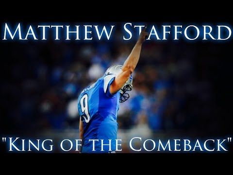 "Matthew Stafford ||""King of the Comeback""