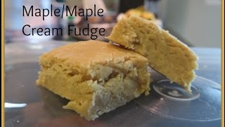 Maple/maple Cream Fudge