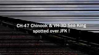 ch 47 chinook vh 3d sea king spotted over jfk
