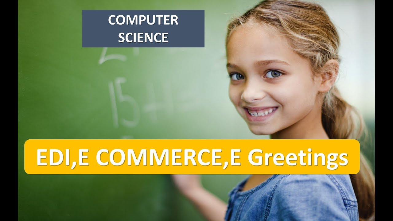 What is EDI,E COMMERCE,E Greetings