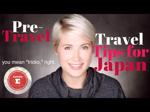 Travel Tips for Japan: Prep