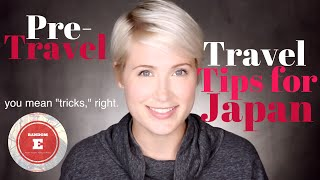 travel tips for japan prep