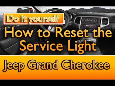 How To Reset Jeep Grand Cherokee Service Light
