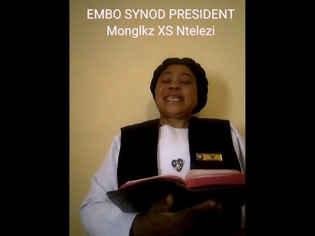 Embo Synod President - Monglkz X.S Ntelezi (Intshumayelo 2020-2021)