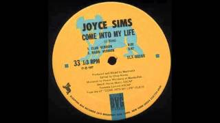 JOYCE SIMS - Come Into My Life [Club Version]