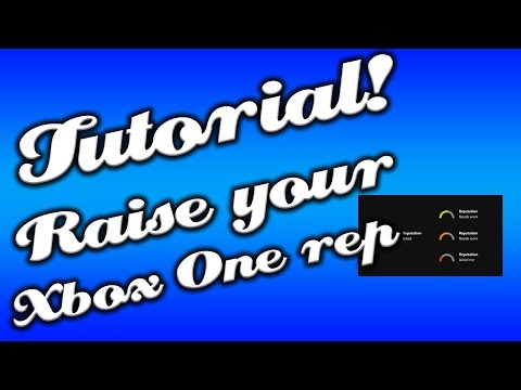 How to raise your Xbox One Reputation from Avoid Me [Tutorial]