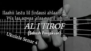 Download lagu AL I'TIROF (Sebuah Pengakuan) || Cover Ukulele By Windy M