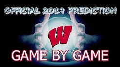 2019 WISCONSIN BADGERS SEASON PREDICTIONS AND PREVIEW | GAME BY GAME