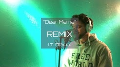 """2Pac- """"Dear Mama"""" Mother's Day Remix- I.T. Official"""