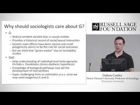 Lecture 2 - Dalton Conley - Using Genetic Data in Sociology