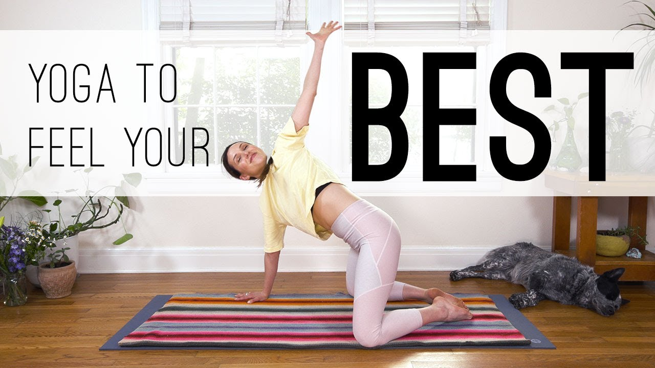 Yoga To Feel Your Best