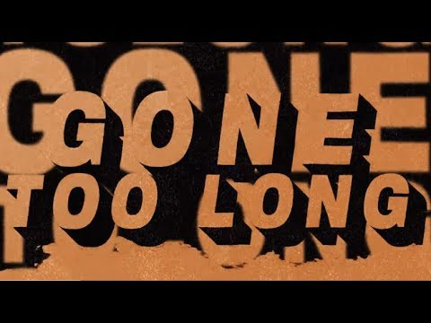 Cat Dealers, Bruno Martini, Joy Corporation - Gone Too Long (Lyric Video)