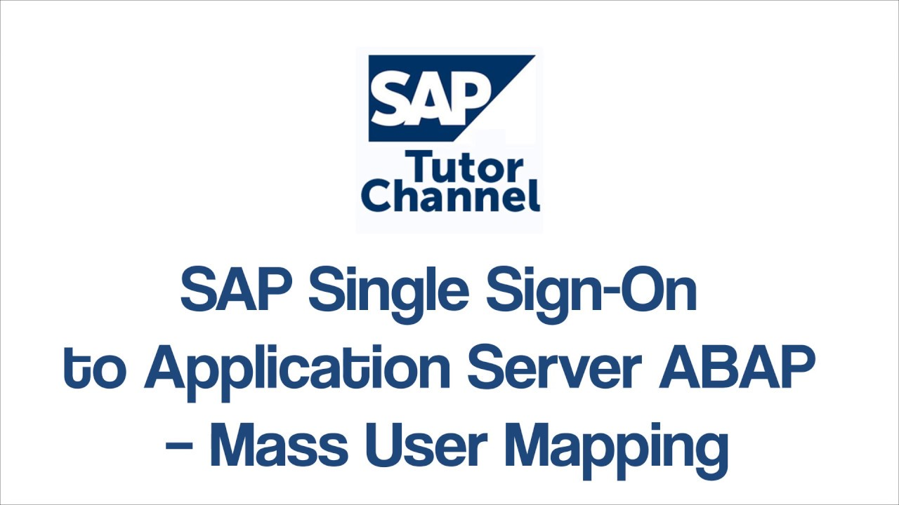 SAP Single Sign On to Application Server ABAP Mass User Mapping
