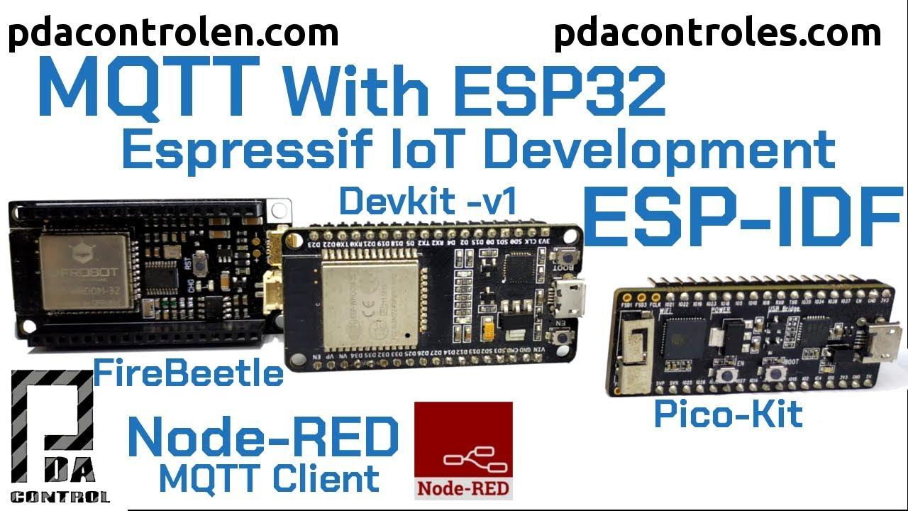 MQTT in ESP32 with ESP-IDF ESP-MQTT & Node-RED : PDAControl