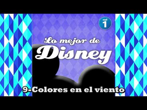 Lo Mejor de Disney - Volumen 1 (FULL ALBUM - DISCO COMPLETO)