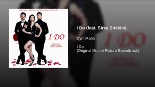 I Do (feat. Sirsa Shekim)