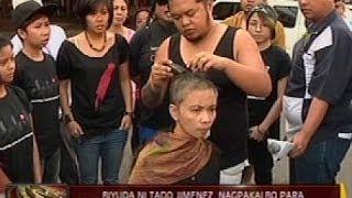24ORAS: Biyuda ni Tado Jimenez, nagpakalbo para ipagpatuloy ang laban ng asawa