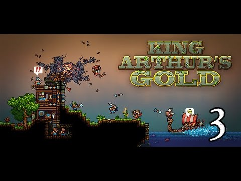 King Arthurs Gold- Part 3