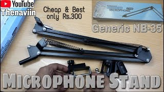 Microphone Stand Unboxing/Review | Generic Nb-35 Microphone Suspension Scissor Arm Stand | Thenaviin