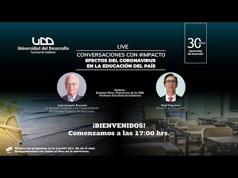 """Conversaciones con impacto: """"Efectos del coronavirus en la educación del país"""" con Raúl Figueroa, Ministro de Educación y José Joaquín Brunner."""