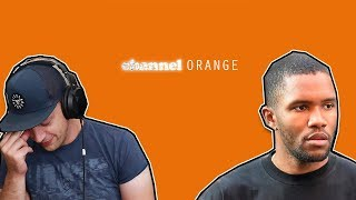 Frank Ocean - channel ORANGE FULL ALBUM REACTION and DISCUSSION!!! (first time hearing)