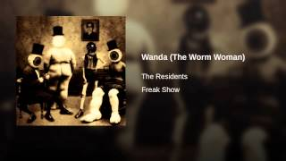 Wanda (The Worm Woman)