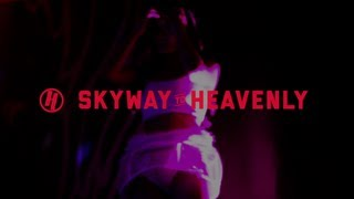 Skyway to Heavenly 2013