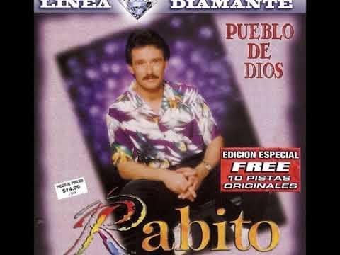 Rabito- Escucha Mi Oracion