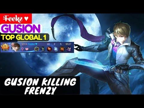 Gusion Killing Frenzy [Top Global 1 Gusion]   F̶e̶e̶k̶z̶ ♥ Gusion Gameplay #2 Mobile Legend