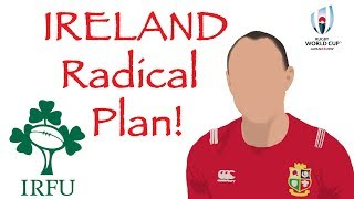 COULD THIS RADICAL PLAN SAVE IRELAND'S WORLD CUP? | Rugby World Cup 2019