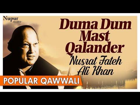 Nusrat Fateh Ali Khan Qawwali Hits - Duma Dum Mast Qalander - Pakistani Qawwali Hits | Nupur Audio