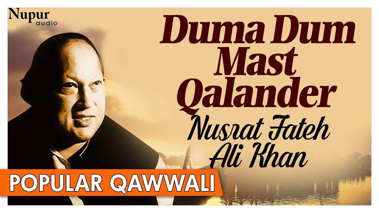 Nusrat Fateh Ali Khan Qawwali Hits — Duma Dum Mast Qalander — Pakistani Qawwali Hits | Nupur Audio