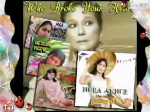 Nora Aunor - Who Broke Your Heart