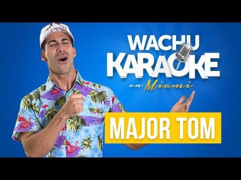 Major Tom (Wachu Viene Atrás) | Commercial de Open English Wachu Karaoke